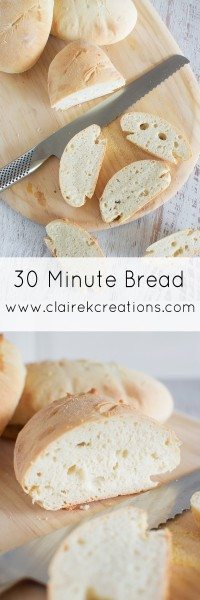 30 Minute Bread via www.clairekcreations.com