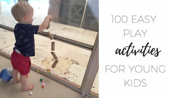 100 easy play activities for young kids