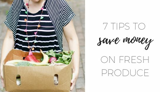 7 tips to save money on fresh produce 2 (1)