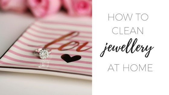 How to clean jewellery at home 1 (1)