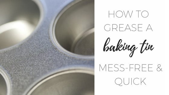 How to grease a baking tin quickly with no mess