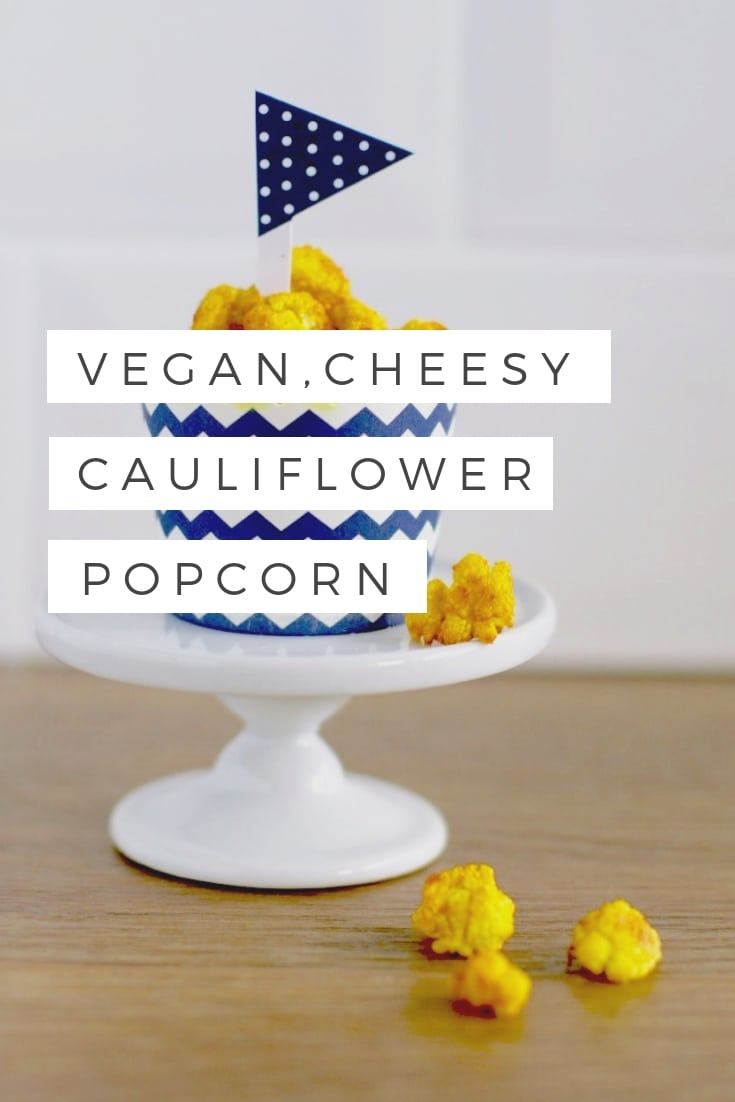 Vegan cheesy cauliflower popcorn