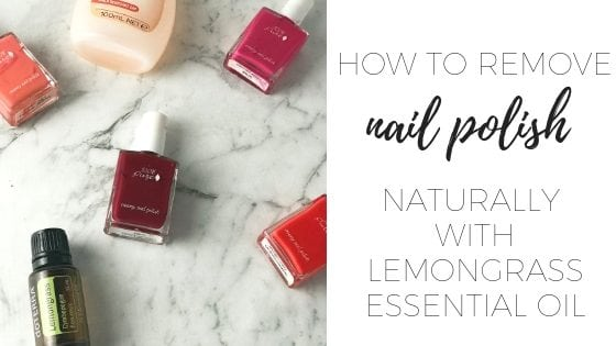 How to remove nail polish naturally with lemongrass oil (3)