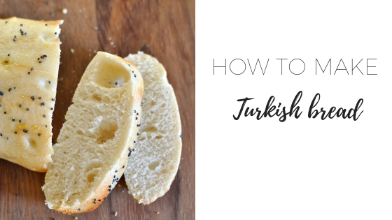 How to make Turkish bread