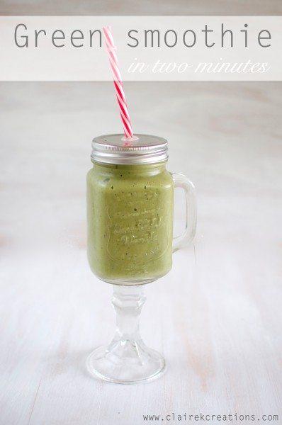 2 minute green smoothie via www.clairekcreations.com
