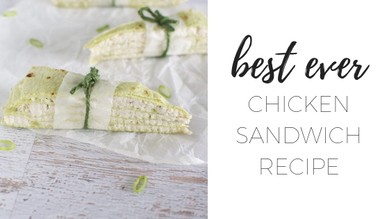 Chicken sandwich recipe – the best ever