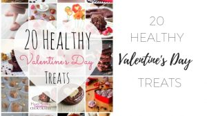 20 Healthy valentines day treats www.clairekcreations.com