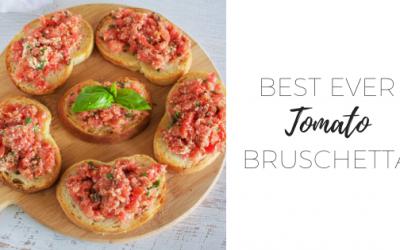 Best ever tomato bruschetta