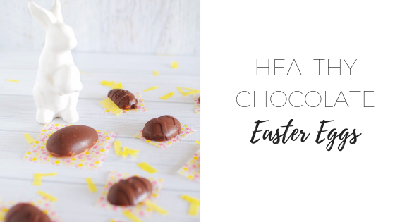 Healthy chocolate Easter eggs