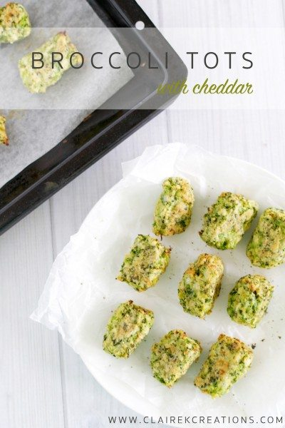 Broccoli tots (with cheddar) via www.clairekcreations.com