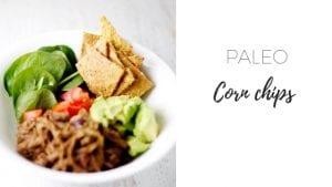 Paleo corn chips via www.clairekcreations.com