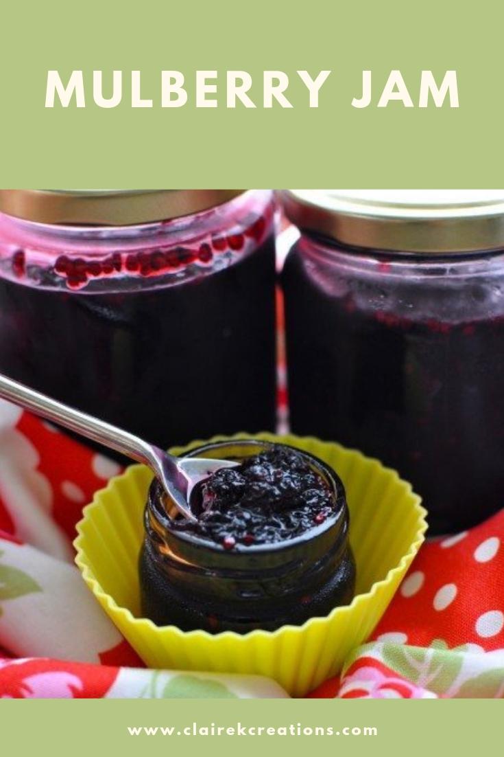Mulberry jam easy quick recipe via www.clairekcreations.com