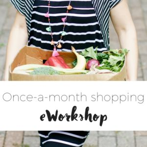 once a month shopping workshop