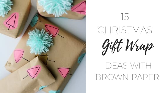 15 Christmas gift wrapping ideas using brown paper
