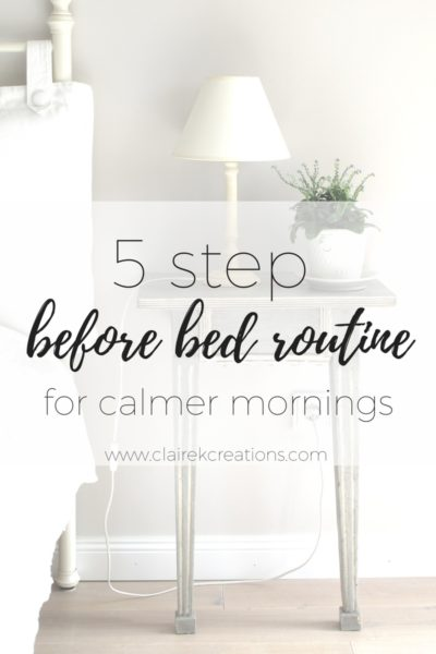 five step before bed routine for calmer mornings (1)