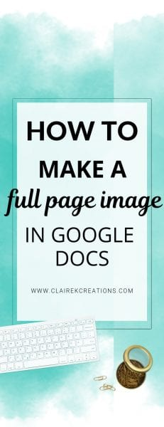 How to create a full page image in google docs with help from Canva