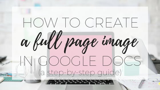 How to create a full page image in google docs