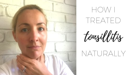 How I treated tonsilitis naturally