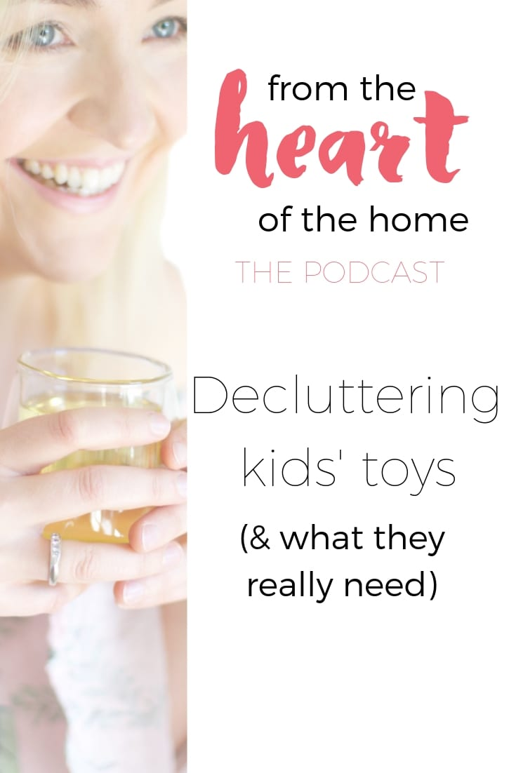 Decluttering toys - what they really need