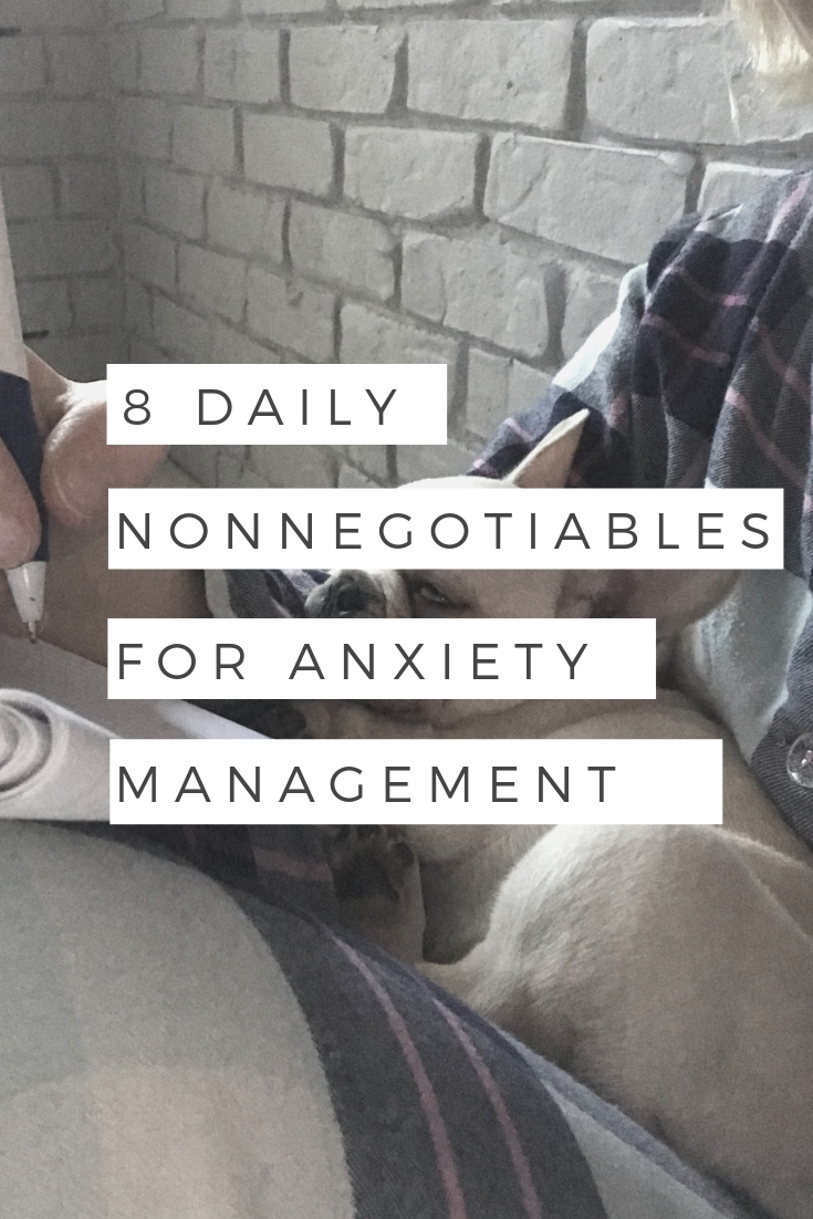 8 daily nonnegotiables for anxiety management (2)