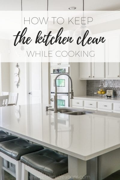 How to keep the kitchen clean while cooking via www.clairekcreations.com