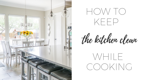 How to keep the kitchen clean while cooking
