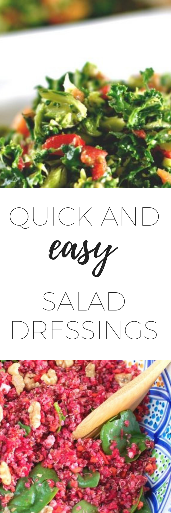 Quick and easy salad dressings