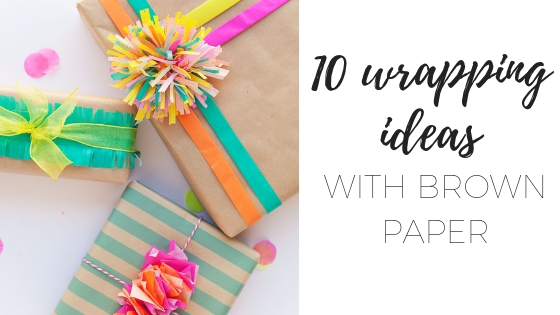 10 Wrapping ideas with brown paper