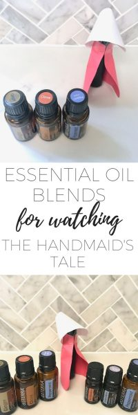 Essential oil blends to support your emotions when watching The Handmaid's Tale season 3