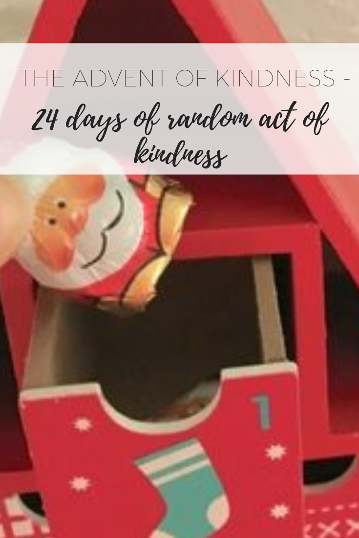 The Advent of Kindness - 24 days of random acts of kindness