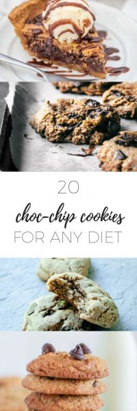 20 choc chip cookies for any diet - gluten-free, dairy-free, vegan recipes