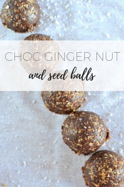 Choc ginger nut and seed balls - healthy and delicious snack!