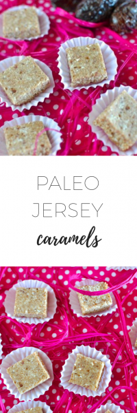 Paleo Jersey Caramels - gluten and dairy free and vegan.